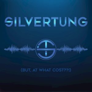 Silvertung But At What Cost